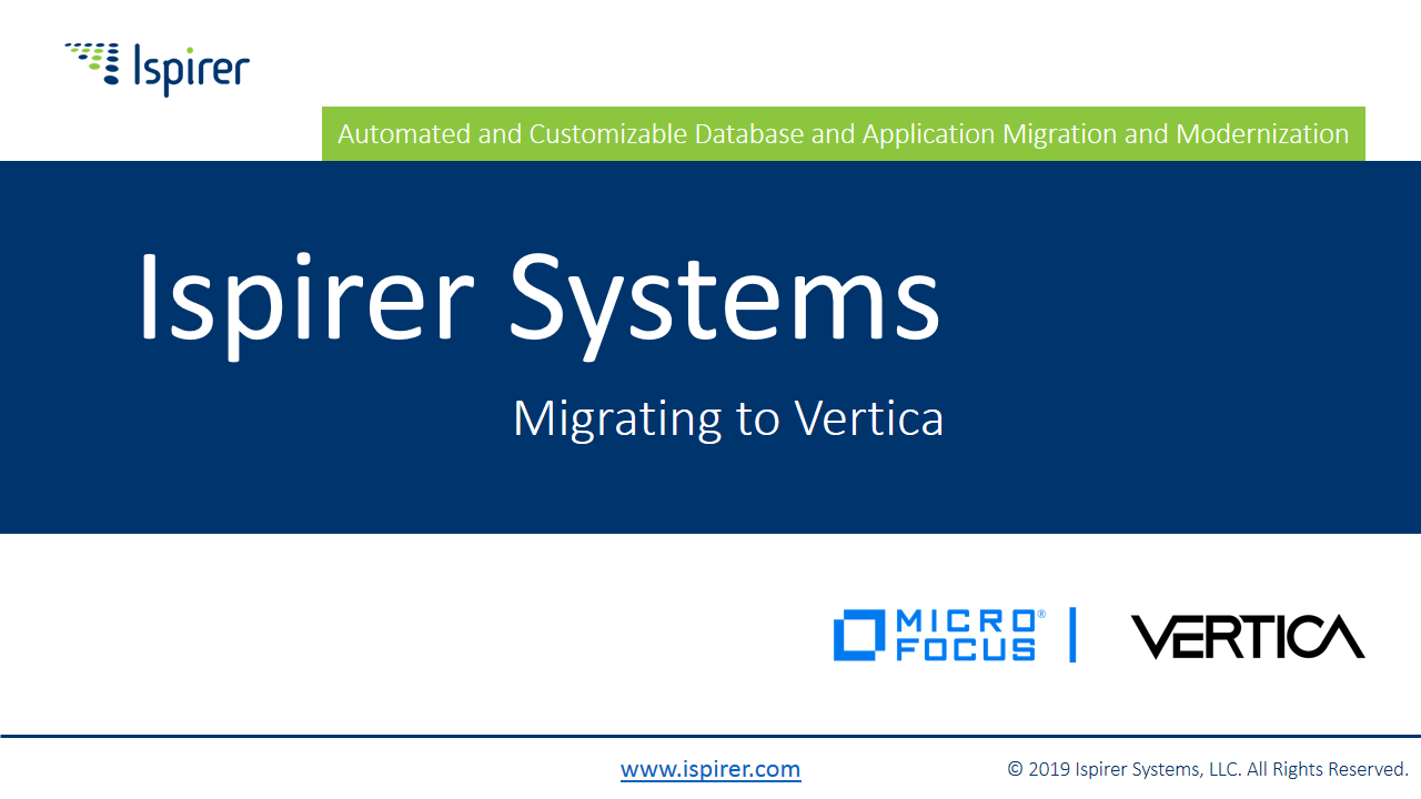 Ispirer Systems Company Presentation - Migrating to Vertica